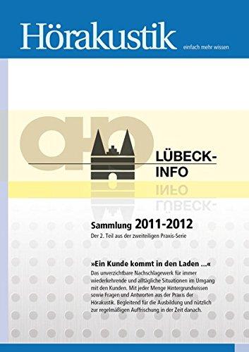 Lübeck-Info Sammlung 2009-2010: Der 1. Teil aus der zweiteiligen Praxis-Serie 'Ein Kunde kommt in den Laden…'