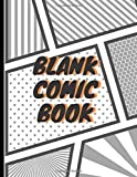 Blank Comic Book: Create This Book for Drawing Your Own Character with Variety of Templates, Sketchbook for Kids (Volumn 14)