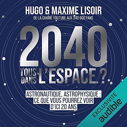 Couverture de 2040 : Tous dans l'espace