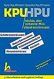 KPU/HPU häufige, aber verkannte Mitochondrienstörungen: 3. überarbeitete und ergänzte Auflage