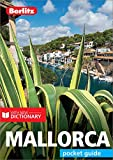 Berlitz Pocket Guide Mallorca (Travel Guide eBook) (Berlitz Pocket Guides)