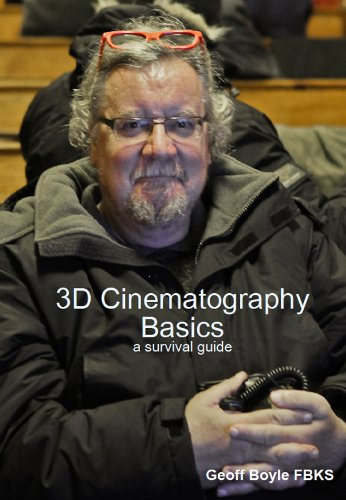 3D Cinematography Basics - a survival guide (English Edition)
