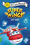 Super Wings: Lost Stars (My First I Can Read)