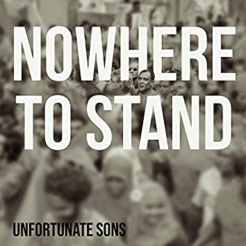 Nowhere to Stand