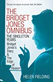 The Bridget Jones Omnibus: The Singleton Years: Bridget Jones's Diary & The Edge of Reason (English Edition)