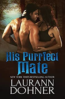 His Purrfect Mate (Mating Heat Book 2) by [Laurann Dohner]