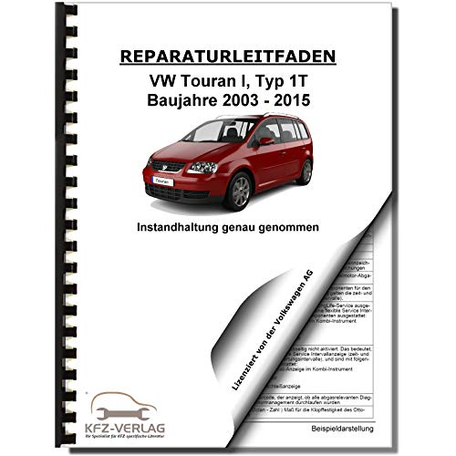VW Touran Typ 1T 2003-2015 Instandhaltung Inspektion Wartung Reparaturanleitung