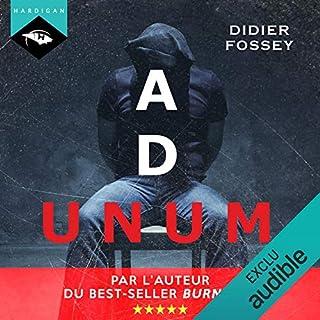 Ad Unum                   De :                                                                                                                                 Didier Fossey                               Lu par :                                                                                                                                 Nicolas Planchais                      Durée : 7 h et 45 min     52 notations     Global 4,4