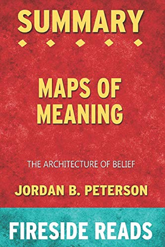 Summary of Maps of Meaning: The Architecture of Belief: by Fireside Reads