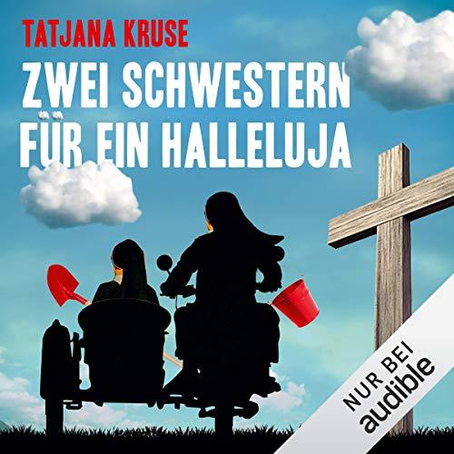 Zwei Schwestern für ein Halleluja Titelbild