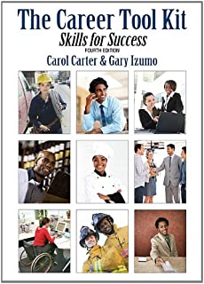 The Career Tool Kit: Skills for Success (4th Edition)