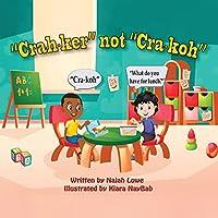 Crah-ker not Cra-koh