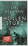 Höllensturz: Europa 1914 bis 1949 - Ian Kershaw