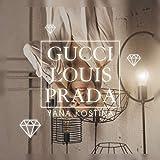 Gucci Louis Prada (Original)