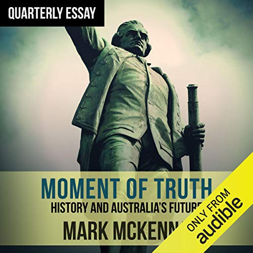 Quarterly Essay 69: Moment of Truth audiobook cover art