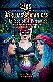 Las Brujas Botanicas y la Sociedad perfumada: novela negra y de misterio en la Barcelona de 1908