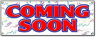 Coming Soon Banner Sign Now Opening Sign Signs