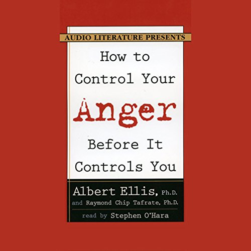 How to Control Your Anger Before It Controls You audiobook cover art