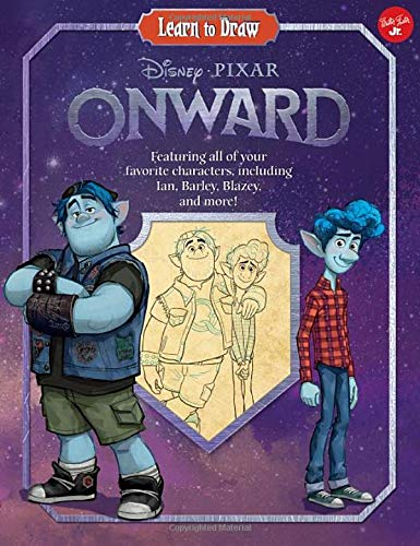 Learn to Draw Disney/Pixar Onward: Featuring All of Your Favorite Characters, Including Ian, Barley, Blazey, and More!