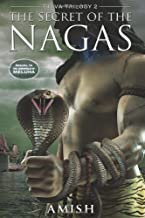 By Amish Tripathi - The Secret of the Nagas