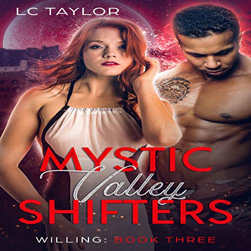 Willing: Mystic Valley Shifters audiobook cover art