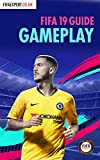 fifa 19 gameplay guide: fifa 19 tips for attacking and defending. (fifa gameplay tips book 2) (english edition)