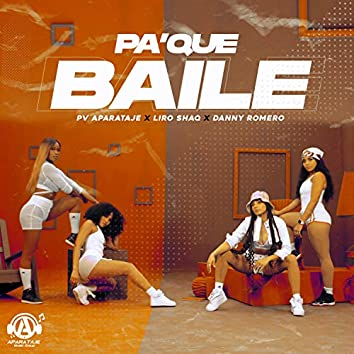 PA' QUE BAILE
