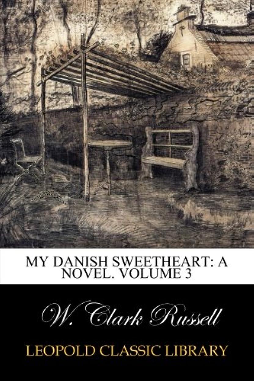 不機嫌ステレオタイプトムオードリースMy Danish Sweetheart: A Novel. Volume 3
