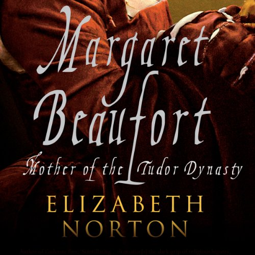 Margaret Beaufort audiobook cover art