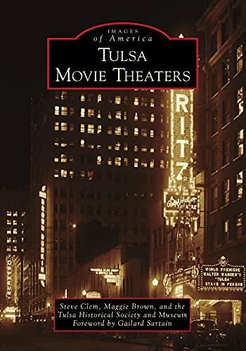 Tulsa Movie Theaters (Images of America)