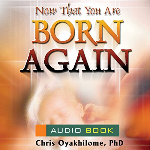 Now That You Are Born Again audiobook cover art