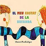 El meu costat de la bufanda: Conte Infantil sobre l'amistat