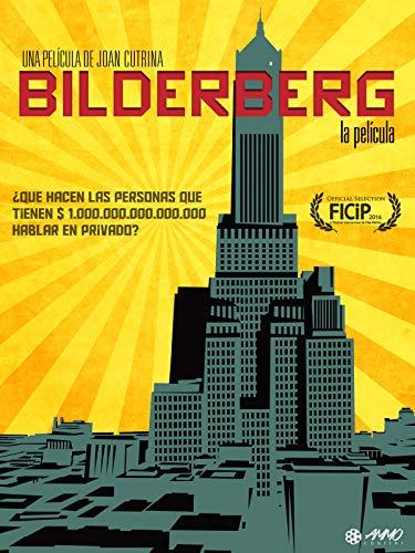 Bilderberg: La Pelicula
