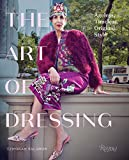 Image of The Art of Dressing: Ageless, Timeless, Original Style