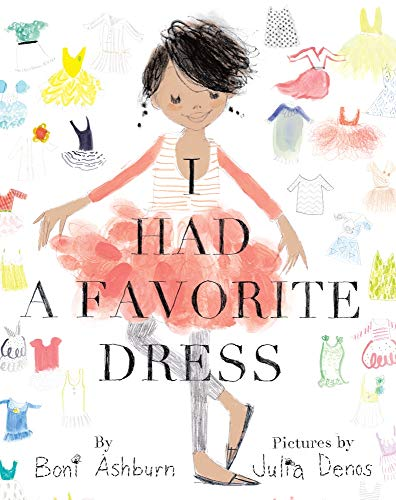 I Had a Favorite Dress by Boni Ashburn
