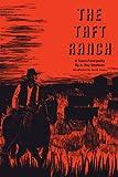 The Taft Ranch: A Texas Principality (M. K. Brown Range Life Book 5)