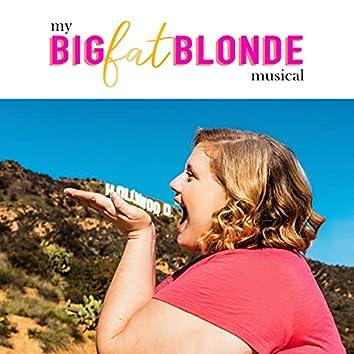 My Big Fat Blonde Musical (Original Web Series Soundtrack)