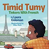 Timid Tumy Tinkers with French