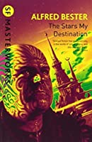 The Stars My Destination by Alfred Bester(2010-02)