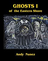 Ghosts I of the Eastern Shore (The Eastern Shore series)
