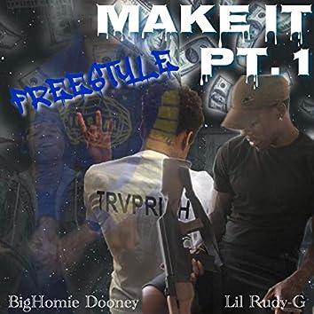 Make It (feat. BigHomie Dooney)