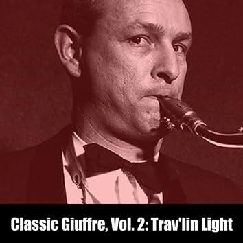 Classic Giuffre, Vol. 2: Trav'lin Light