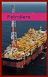Petroliere (Italian Edition)