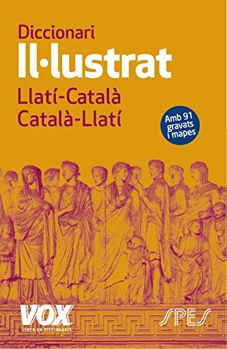 Diccionari II·lustrat Llatí. Llatí-Català/ Català-Llatí (VOX - Lenguas clásicas)