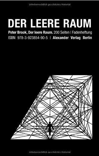 Der leere Raum von Peter Brook (1. Juli 2009) Broschiert