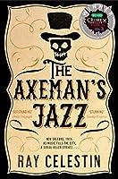 The Axeman's Jazz (City Blues Quartet) by Ray Celestin(2015-04-23)