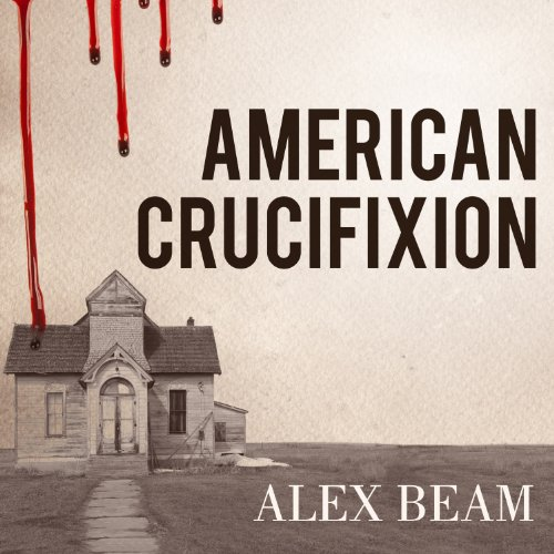 American Crucifixion audiobook cover art