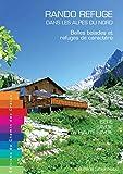 Rando refuge dans les Alpes du nord - Belles balades et refuges de caractère