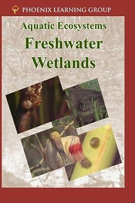 Aquatic Ecosystems: Freshwater Wetlands [DVD] [1992] [NTSC]