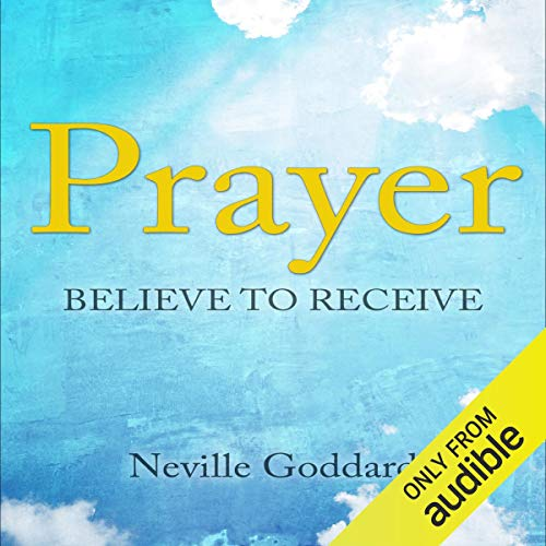 Prayer: Believe to Receive audiobook cover art